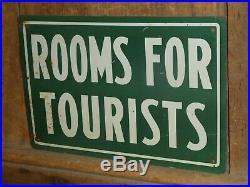 OLD ORIGINAL RARE 1940s''ROOMS FOR TOURISTS'' METAL SIGN VINTAGE ANTIQUE HOTEL