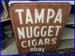 ORIGINAL Tampa Nugget Cigars Good As Gold Vintage Metal Sign