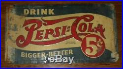 VINTAGE Drink Pepsi Cola 5 Cent Embossed Metal Sign Bigger-Better 22 x 40 RARE