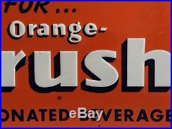 Vintage 1930's Orange Crush Soda Embossed Metal Sign B-769 Rare Advertising NICE