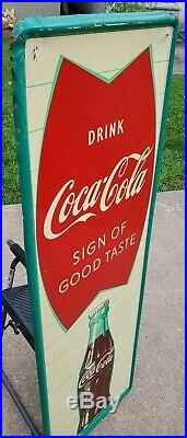 Vintage Coca Cola Sign Of Good Taste Vertical Metal Fishtail Sign Robertson 54