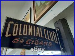 Vintage Colonial Club 5 Cent Cigar Metal Flange Sign