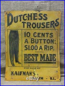 Vintage Duchess Trouser Metal Sign Antique Clothes Pants Jeans Repair 9415