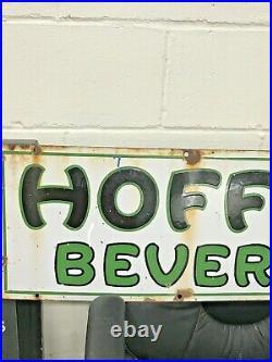 Vintage Hoffman Beverages Porcelain Metal Sign 39 X 12