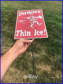 Vintage Metal Sign Danger Thin Ice Skating Lake Lodge Advertising Cabin Decor