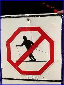 Vintage Old No Skiing Heavy Metal Sign With Gr8 Graphic Hard to find Unique item