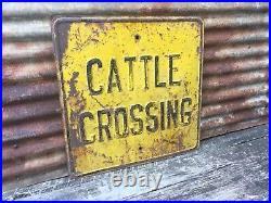 Vintage Original CATTLE CROSSING Sign Antique Embossed Farm Metal Sign 24 Old