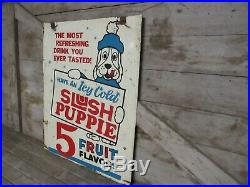 Vintage Original Double Sided Painted Metal Slush Puppie Sign