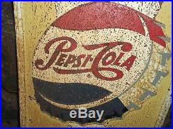 Vintage PEPSI Original Have a Pepsi Pepsi-Cola METAL SIGN 4' Tall RUSTY GOLD