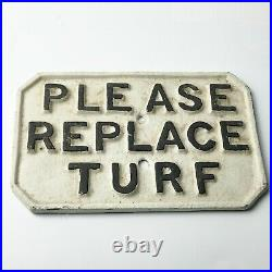 Vintage Pattisson Scottish Golf Course Cast Metal Please Replace Turf Sign