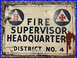 Vintage WWII Era Civil Defense Fire Supervisor Headquarters Metal Sign