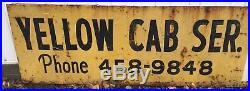 Vintage Yellow Cab Metal Sign 24x94 Soda Pepsi Old Gas Garage Store 266-17J