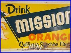 Vtg DRINK MISSION ORANGE California Sunshine Flavor Embossed Metal Sign RARE